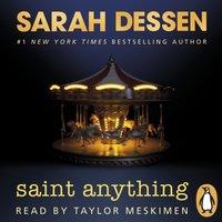 Saint Anything - Sarah Dessen - audiobook