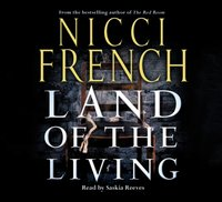 Land of the Living - Nicci French - audiobook