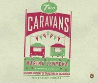 Two Caravans - Marina Lewycka - audiobook