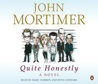 Quite Honestly - John Mortimer - audiobook