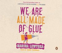 We Are All Made of Glue - Marina Lewycka - audiobook