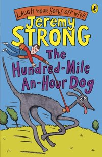 Hundred-Mile-an-Hour Dog - Jeremy Strong - audiobook