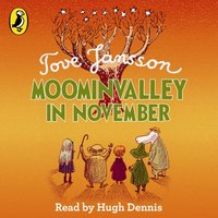 Moominvalley in November - Tove Jansson - audiobook