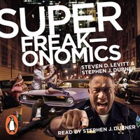 Superfreakonomics - Stephen J. Dubner - audiobook