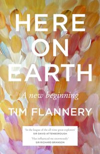 Here on Earth - Tim Flannery - audiobook