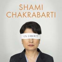 On Liberty - Shami Chakrabarti - audiobook