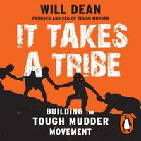 It Takes a Tribe - Will Dean - audiobook