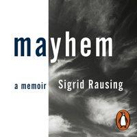 Mayhem - Sigrid Rausing - audiobook