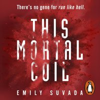 This Mortal Coil - Emily Suvada - audiobook