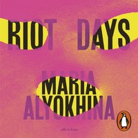 Riot Days - Maria Alyokhina - audiobook