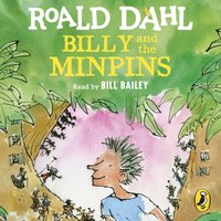 Billy and the Minpins (illustrated by Quentin Blake) - Roald Dahl - audiobook