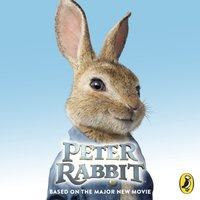 Peter Rabbit: Based on the Major New Movie - Emilia Fox - audiobook