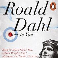 Over to You - Roald Dahl - audiobook