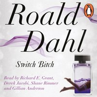 Switch Bitch - Roald Dahl - audiobook