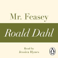 Mr Feasey (A Roald Dahl Short Story) - Roald Dahl - audiobook