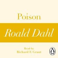 Poison (A Roald Dahl Short Story) - Roald Dahl - audiobook