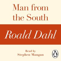 Man from the South (A Roald Dahl Short Story) - Roald Dahl - audiobook