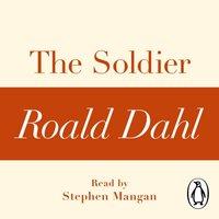 Soldier (A Roald Dahl Short Story) - Roald Dahl - audiobook