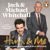 Him & Me - Jack Whitehall - audiobook