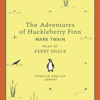 Adventures of Huckleberry Finn - Mark Twain - audiobook