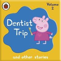 Peppa Pig: Dentist Trip and Other Audio Stories - Opracowanie zbiorowe - audiobook