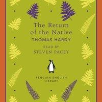 Return of the Native - Thomas Hardy - audiobook