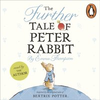 Further Tale of Peter Rabbit - Emma Thompson - audiobook