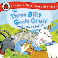 Three Billy Goats Gruff and Other Stories: Ladybird First Favourite Tales - Wayne Forester - audiobook