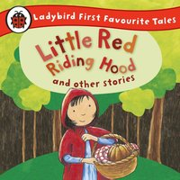 Little Red Riding Hood and Other Stories: Ladybird First Favourite Tales - Opracowanie zbiorowe - audiobook