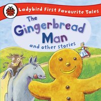 Gingerbread Man and Other Stories: Ladybird First Favourite Tales - Opracowanie zbiorowe - audiobook
