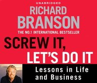 Screw It, Let's Do It - Sir Richard Branson - audiobook
