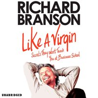 Like A Virgin - Sir Richard Branson - audiobook