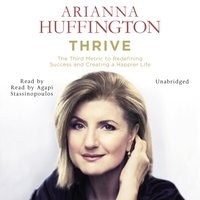 Thrive - Arianna Huffington - audiobook