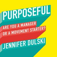 Purposeful - Jennifer Dulski - audiobook