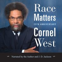Race Matters, 25th Anniversary - Cornel West - audiobook