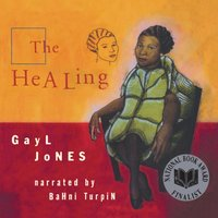 Healing - Gayl Jones - audiobook