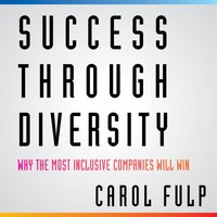 Success Through Diversity - Carol Fulp - audiobook