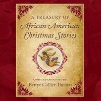 Treasury of African American Christmas Stories - Bettye Collier-Thomas - audiobook