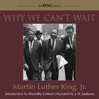 Why We Can't Wait - Jr. Dr. Martin Luther King - audiobook