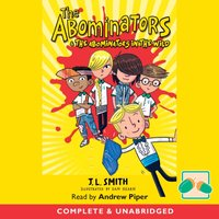 Abominators & The Abominators in the Wild - J.L Smith - audiobook