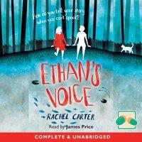 Ethan's Voice - Rachel Carter - audiobook