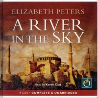 River in the Sky - Elizabeth Peters - audiobook