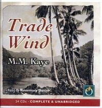 Trade Wind - M. M Kaye - audiobook