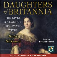 Daughters of Britannia - Katie Hickman - audiobook