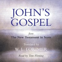 Johnaas Gospel - William Laughton Lorimer - audiobook