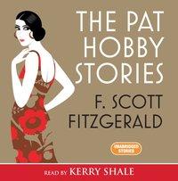 Pat Hobby Stories the - Scott Fitzgerald - audiobook