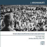To perceive 'what is' is the basis of truth - Krishnamurti Jiddu Krishnamurti - audiobook
