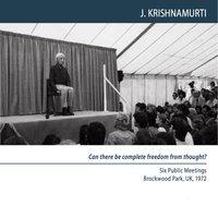 Complete freedom from thought - Krishnamurti Jiddu Krishnamurti - audiobook