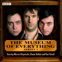 Museum of Everything, The: Series 1 - Marcus Brigstocke - audiobook