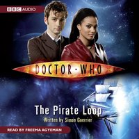 Doctor Who: The Pirate Loop - Simon Guerrier - audiobook